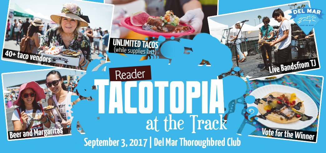 Tacotopia at the Track - September 3, 2017 @  Del Mar Thoroughbred Club